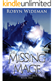 The Missing Mage (Stoneblood Saga Book 2)