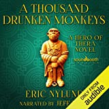 A Thousand Drunken Monkeys: Book 2 in the Hero of Thera Series