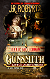 Little Amsterdam (The Gunsmith Book 433)