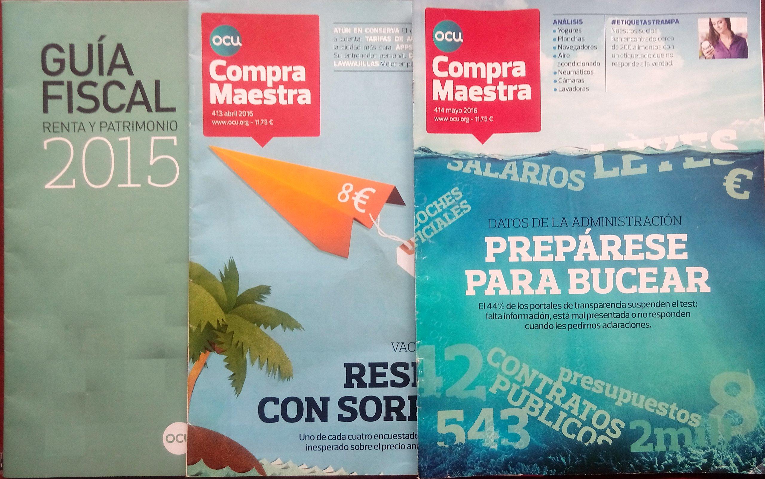OCU COMPRA MAESTRA Nº 414 MAYO 2016 + GUIA FISCAL Renta y ...