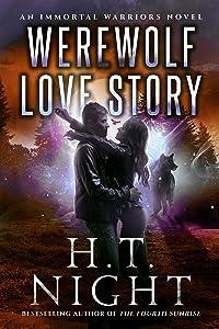 Werewolf Love Story (Immortal Warriors Book 1)