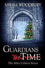 Guardians of Time (The After Cilmeri Series Book 11) Kindle Edition