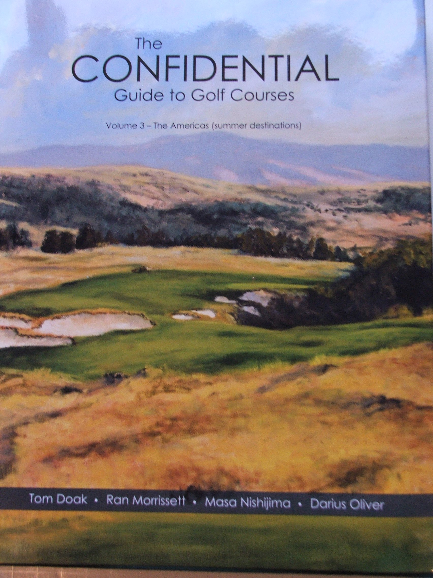 the confidential guide to golf courses vol 3 the american summer