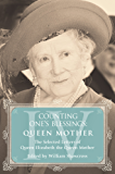 Queen Mother: The Selected Letters of Queen Elizabeth the Queen Mother: Part 4 (Counting One's Blessings)