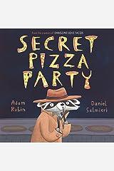 Secret Pizza Party Hardcover
