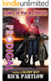 Prodigal (Tales of the Acheron Book 1)