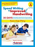 Speed Writing In Improved Handwriting - Cursive writing - Book A (For Age 6-9 Years) - Cursive handwriting practice book
