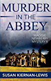 Murder in the Abbey: Book 8 of the Maggie Newberry Mysteries (English Edition)
