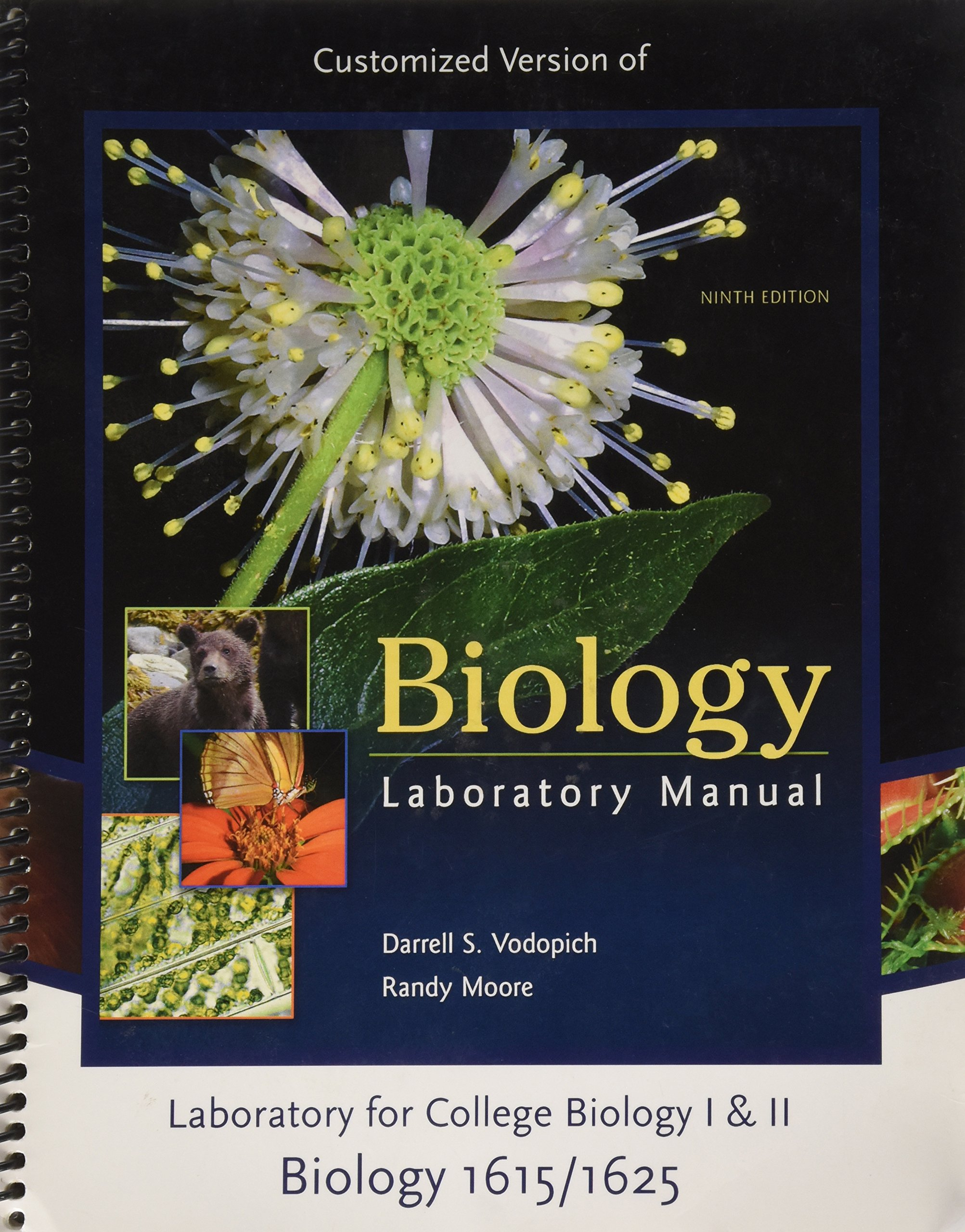 Biology Laboratory Manual (Customized Version) for College Biology 1 and 2 ( Biology 1615/1625 9th Edition): Darrell S. Vodopich: 9780077445607:  Amazon.com: ...