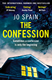 The Confession: An addictive psychological thriller with shocking twists and turns (English Edition)