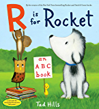 R Is for Rocket: An ABC Book