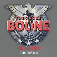 The Accused: Theodore Boone, Book 3