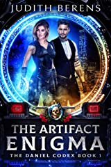 The Artifact Enigma: An Urban Fantasy Action Adventure (The Daniel Codex Book 1) Kindle Edition