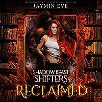 Reclaimed: Shadow Beast Shifters, Book 2