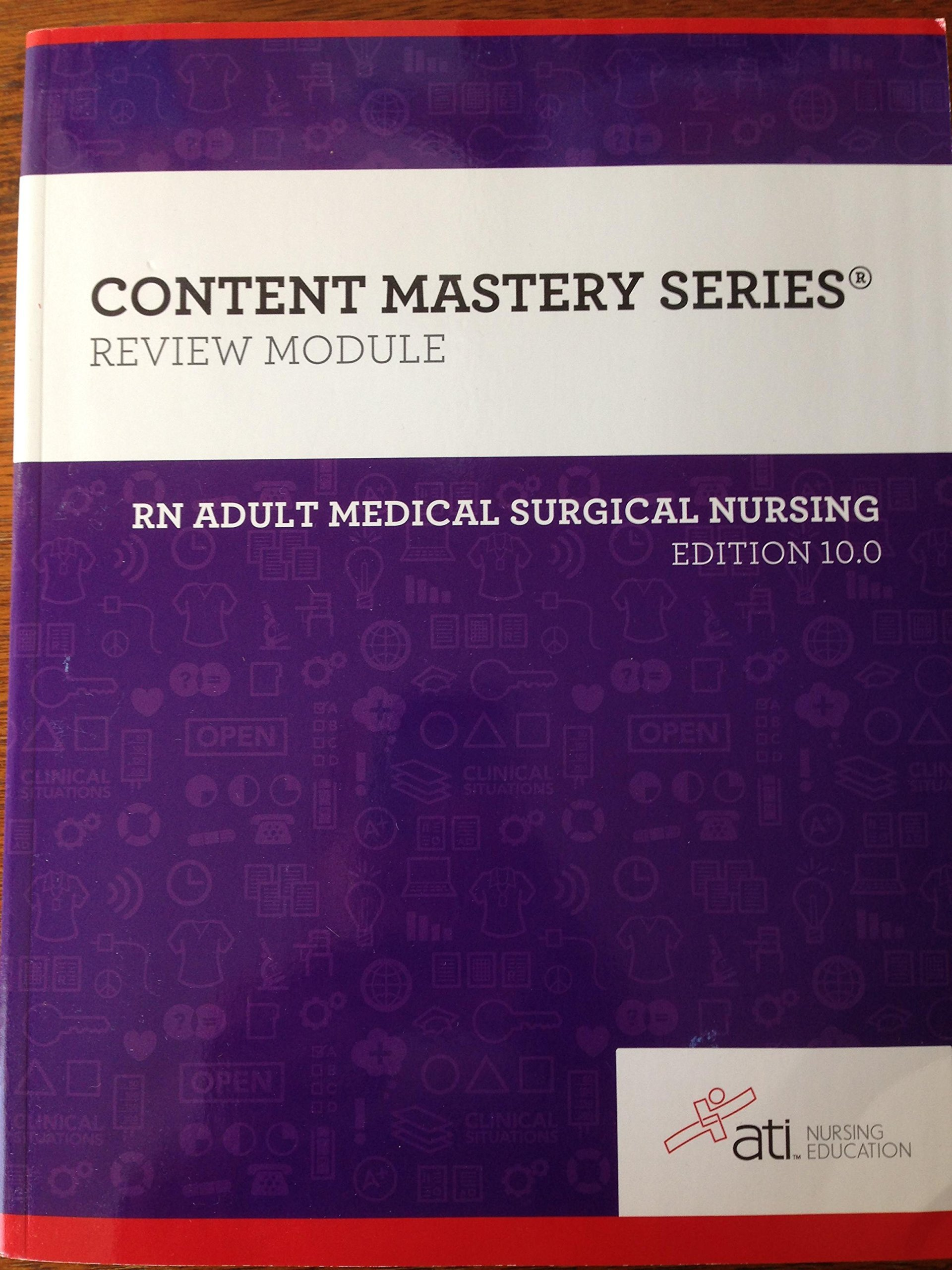 ATI RN Adult Medical Surgical Nursing 10 0: Author