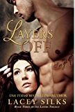 Layers Off (Layers Trilogy Book 3)