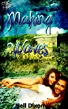 Making Waves: Book 1 (The New Bay Stories)