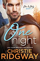 One Night (One & Only Book 3) Kindle Edition