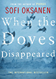 When the Doves Disappeared (English Edition)