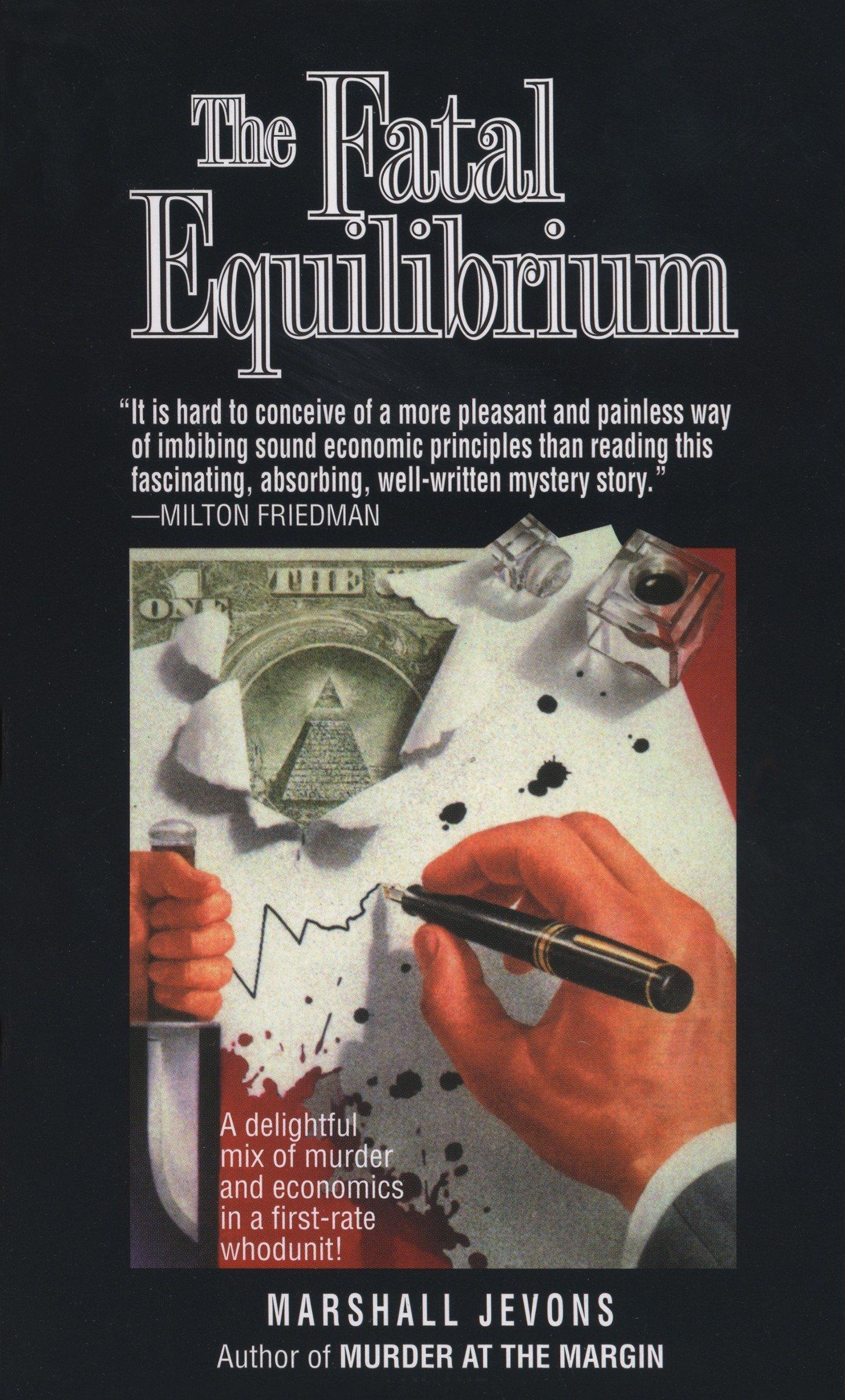 Fatal Equilibrium: A Novel