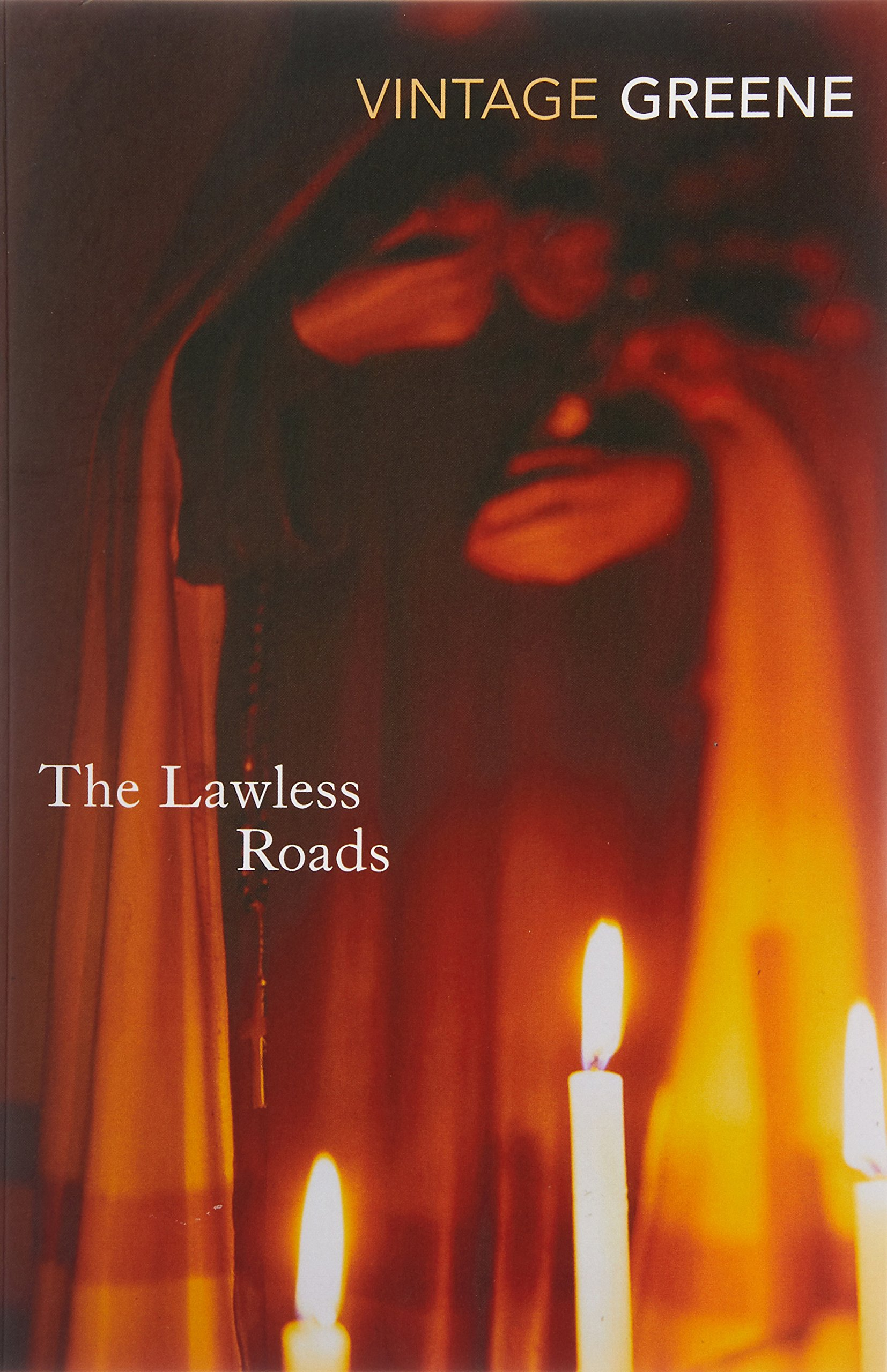 The Lawless Roads (Vintage Classics)