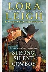 Strong, Silent Cowboy: A Moving Violations Novel Kindle Edition