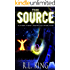 The Source: A Novel in the Alastair Stone Chronicles