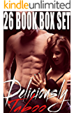 DELICIOUSLY TABOO (26 Book Steamy Romance Box Set - Including a FULL naughty novel from Kat Jackson)