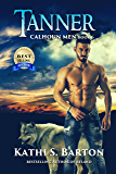 Tanner: Calhoun Men—Erotic Paranormal Wolf Shifter Romance