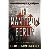 The Man From Berlin (A Gregor Reinhardt Novel Book 1)