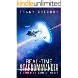 Real-Time Starcommander: A Strategy Gamelit Novel