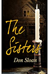 The Sisters: A Mystery of Good and Evil, Horror and Suspense Kindle Edition