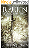 Raulin: Rise of the Forest King (The Keeper Chronicles)