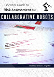 Essential Guide To Risk Assessment for Collaborative Robots