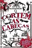 Cortem as Cabeças: Série Alice no país das armadilhas: descubra como tudo começou!