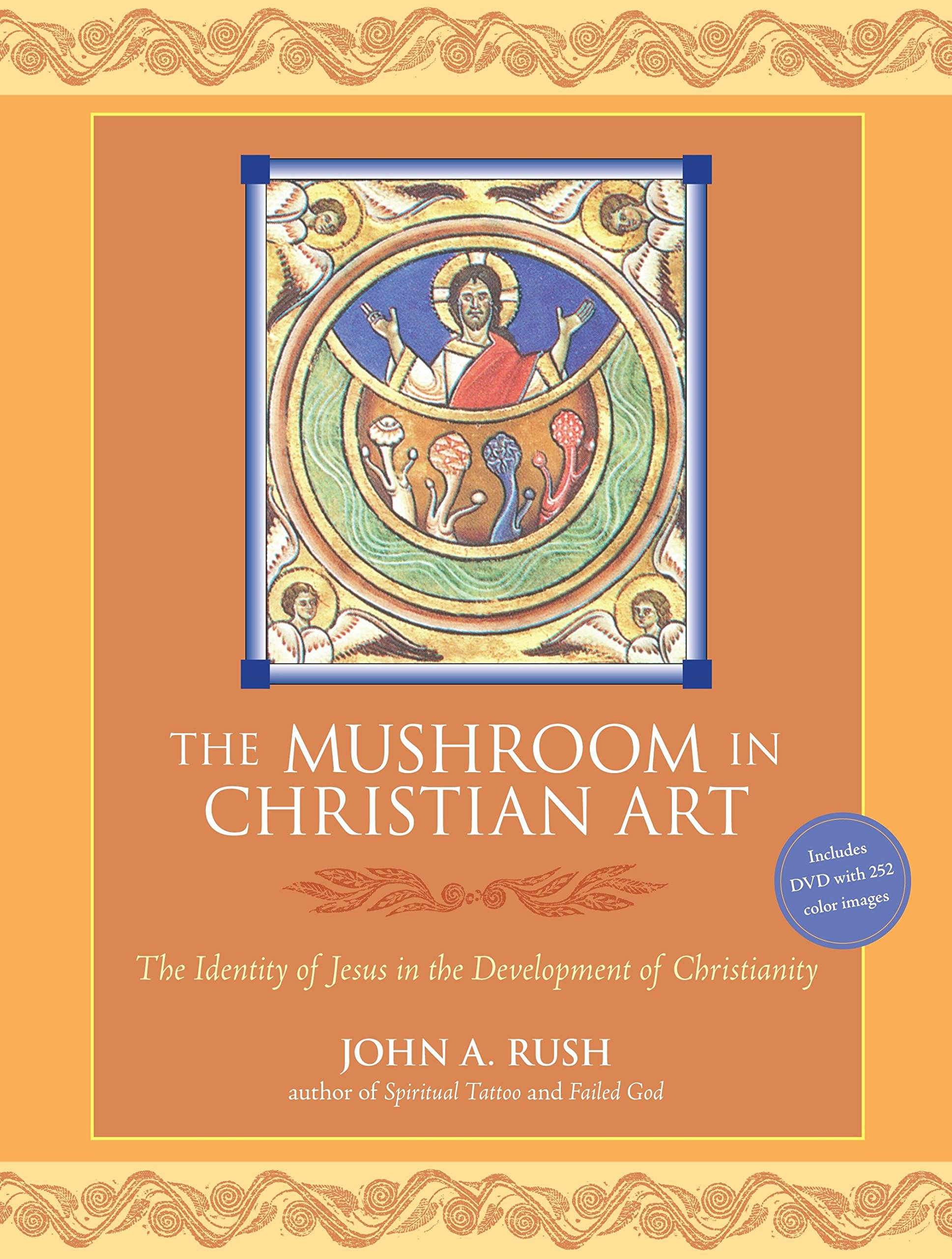 The Mushroom In Christian Art The Identity Of Jesus In The