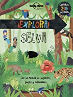 ¡Explora! SELVA (Lonely Planet