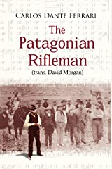 The Patagonian Rifleman