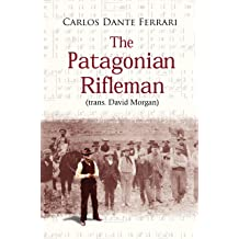 The Patagonian Rifleman Jun 26, 2015