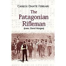 The Patagonian Rifleman Jun 26, 2015