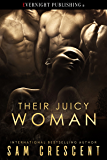 Their Juicy Woman