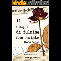 Il colpo di fulmine non esiste: NY Lovers #1 (Italian Edition) book cover