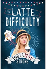 A Latte Difficulty (The CafFunated Mysteries Book 3) Kindle Edition