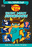 It's Your Call: Phineas and Ferb:  Secret Agent Showdown: CANCELED