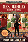 Mrs. Jeffries Rights a Wrong (A Victorian Mystery Book 35)
