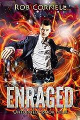 Enraged (Unturned Book 4) Kindle Edition