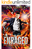 Enraged: An Urban Fantasy Novel (Unturned Book 4)