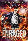Enraged: An Urban Fantasy Novel (Unturned Book 4)