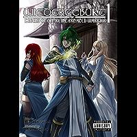 WIEDERGEBURT: Legend of the Reincarnated Warrior: Volume 1