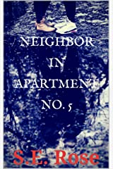 Neighbor in Apartment No. 5 Kindle Edition